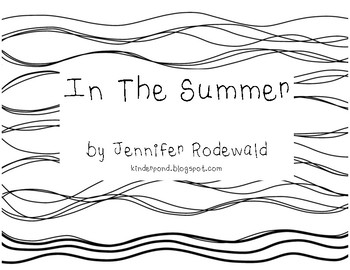 In the Summer : Shared Reading Book (B/W)