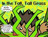 In the Tall, Tall Grass (Story Companion with story and nonfiction QR codes)
