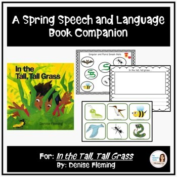 """""""In the Tall, Tall Grass"""" by: Denise Fleming, A Speech and Language Companion"""