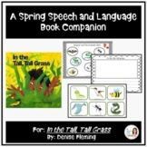 """""""In the Tall, Tall Grass"""" A Speech Therapy Book Companion for SPRING"""
