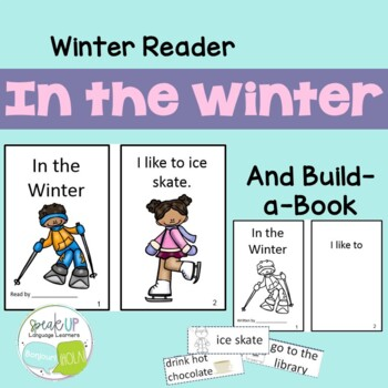 In the Winter Emergent Reader & Build-A-Book {Young Reader