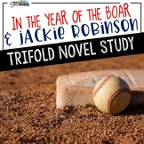 In the Year of the Boar & Jackie Robinson Foldable Novel Study Unit