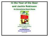 In the Year of the Boar and Jackie Robinson Board Game