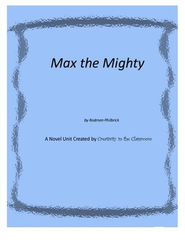 Max the Mighty Novel Unit Plus Grammar