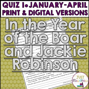 In the Year of the Boar and Jackie Robinson Quiz #1
