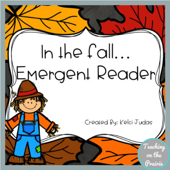 In the fall.... An Emergent Reader