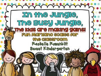 In the jungle, the busy jungle {Fun classroom Marzano Scales}