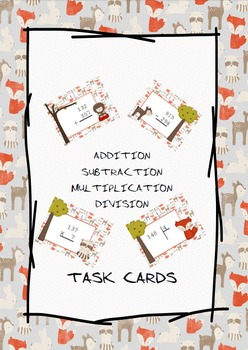 In the woods - Addition Subtraction Multiplication and Division Task Cards