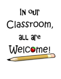 In this Classroom, All Are Welcome Sign Poster FREEBIE