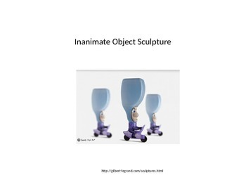 Inanimate Object Sculpture