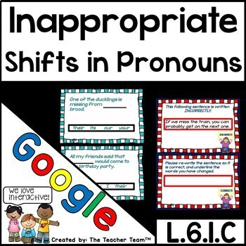 Inappropriate Shifts in Pronouns for Google Drive L.6.1.C