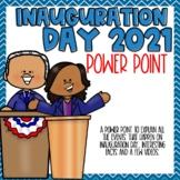 Inauguration Day 2021 Power Point Presentation