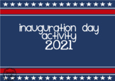 Inauguration Day Reading Comprehension and Activity