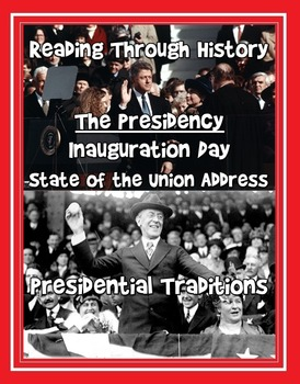 Inauguration, Presidential Traditions, and the State of th