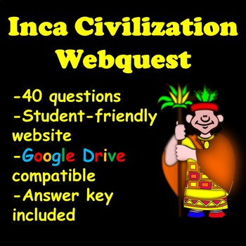 Inca Civilization Webquest