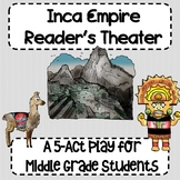 Inca Empire Reader's Theater
