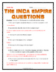 Inca Empire - Reading, Questions, Map Activity, Article Writing Assignment