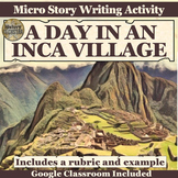 Inca Empire Village Short Story Writing Activity
