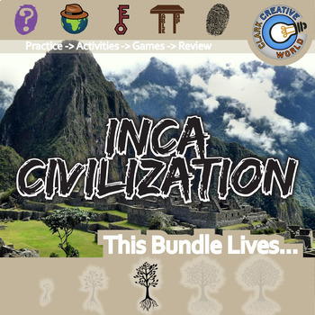 Inca Empire -- World History Curriculum Unit Bundle