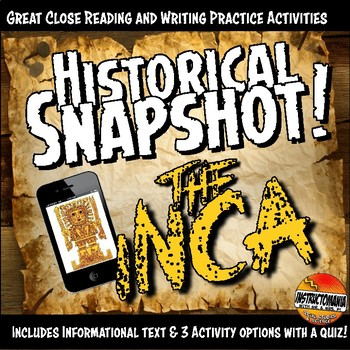 Inca Historical Snapshot Close Reading Investigation, Anal