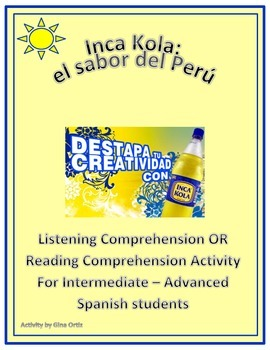 Inca Kola Reading or Listening Comprehension Activity in Spanish