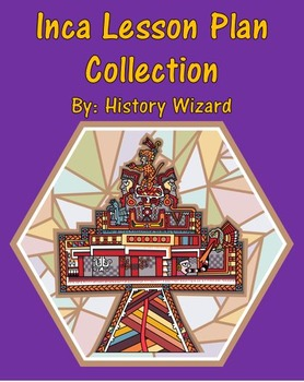 Inca Lesson Plan Collection