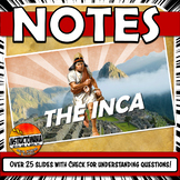 Inca PowerPoint Notes: The Rise and Fall of the Inca