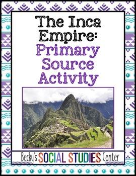 Inca Empire: Primary Source Activity