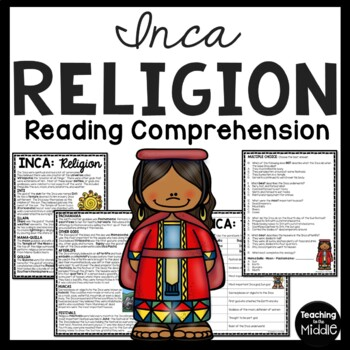 Inca Religion Reading Comprehension, Mesoamerica, Ancient Civilizations, Inca