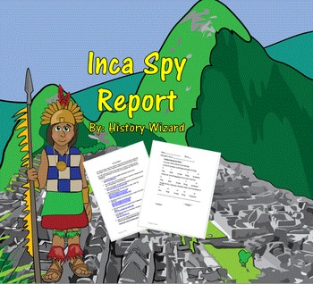 Inca Spy Report (Internet Writing Activity)