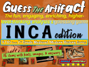 "Incans ""Guess the artifact"" game: engaging PPT with pictures, clues & answers"