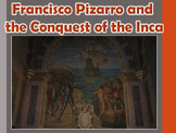 Incas and Francisco Pizarro Virtual Field Trip (Peru) PowerPoint South America