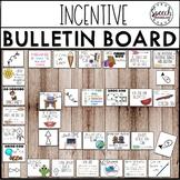 Incentive Bulletin Board