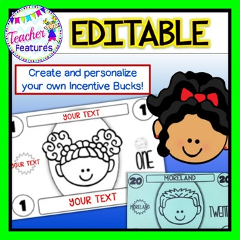 Incentive Coupons: Editable Bucks (Money)