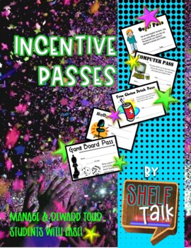 Incentive Passes & Class Behavior Management