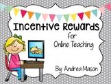 Incentive Rewards for Online Teaching (VIPKid, gogokid)