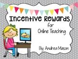Incentive Rewards for Online Teaching (VIPKid)