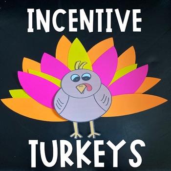 Incentive Turkeys!