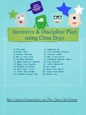 Incentives and Discipline Plan using Class Dojo