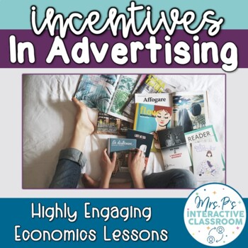 Incentives in Advertisements Worksheet (Distance Learning!)