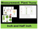Inch and Half-Inch: Measurement Plants