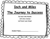 Inch and Miles: The Journey to Success-