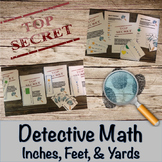 Inches, Feet, Yards- Standard Measurement Conversions- Detective Math Bundle