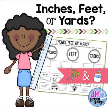 Inches Feet or Yards? Cut and Paste Sorting Activity