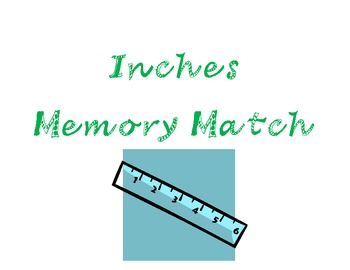 Inches Memory Match--Measurement Math Workstation