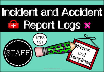 Incident and Accident Report Logs