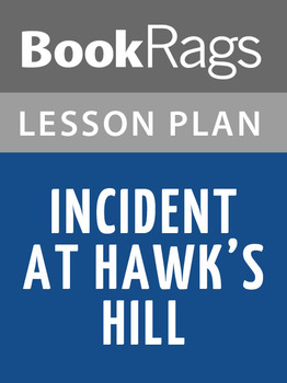 Incident at Hawk's Hill Lesson Plans