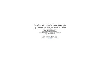 Incidents in the Life of a Slave Girl: Chapters 29 to 36 R