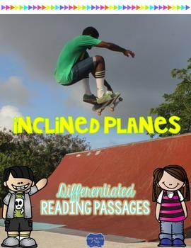 Inclined Plane {Differentiated Close Reading Passages & Qu