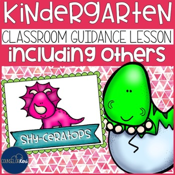 Including Others & Shyness Classroom Guidance Lesson Early Elementary Counseling